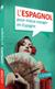 L'espagnol pour mieux voyager en Espagne
