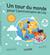 Un tour du monde pour lanniversaire de Lila