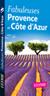 Fabuleuses Provence et Côte dAzur