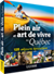Plein air et art de vivre au Québec - 125 séjours épicuriens